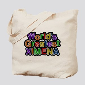 Worlds Greatest Ximena Tote Bag