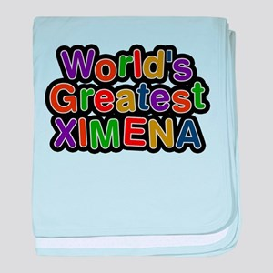Worlds Greatest Ximena baby blanket