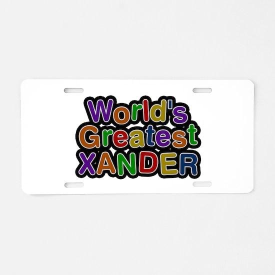 World's Greatest Xander Aluminum License Plate