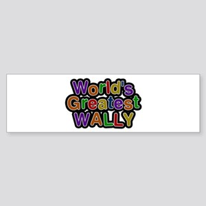 World's Greatest Wally Bumper Sticker