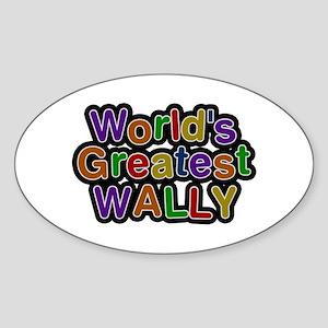 World's Greatest Wally Oval Sticker
