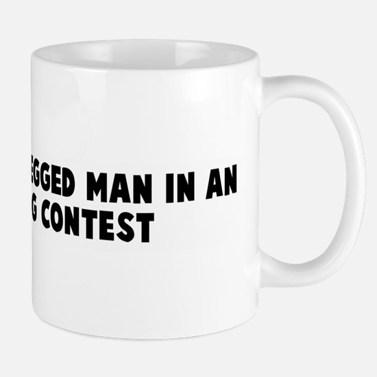 Busy as a one legged man in a Mug