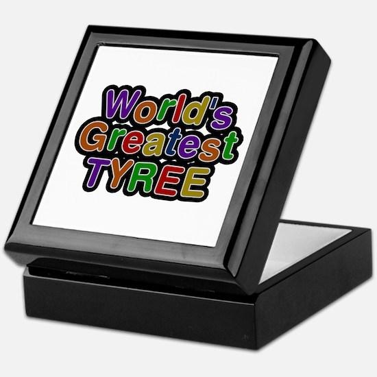 World's Greatest Tyree Keepsake Box