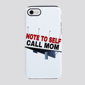 NOTE TO SELF CALL MOM iPhone 8/7 Tough Case