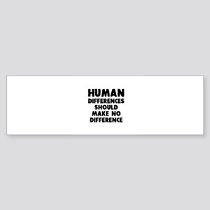 Human differences Bumper Sticker
