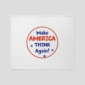 Make America Think Again Throw Blanket