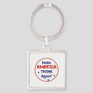 Make America Think Again Keychains