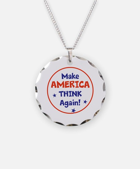 Make America Think Again Necklace