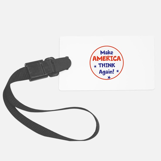 Make America Think Again Luggage Tag