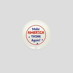Make America Think Again Mini Button