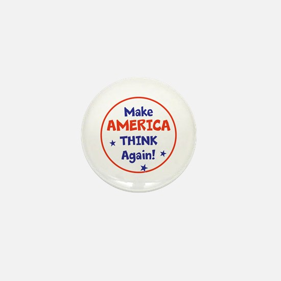 Make America Think Again Mini Button