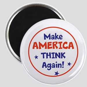 Make America Think Again Magnets