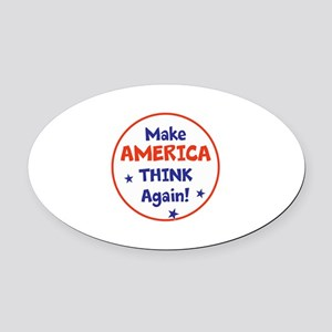 Make America Think Again Oval Car Magnet