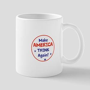 Make America Think Again Mugs