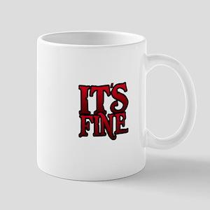 It's Fine Mugs