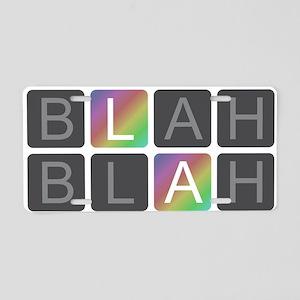 Blah Blah Blah - Rainbow Aluminum License Plate