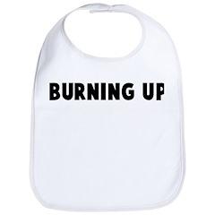 Burning up Bib
