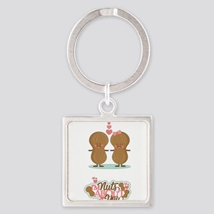 I'm Nuts About You Keychains