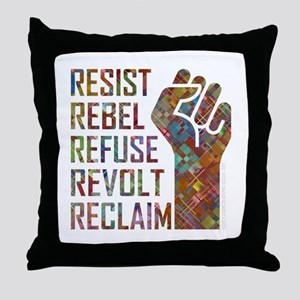 RESIST, REBEL... Throw Pillow