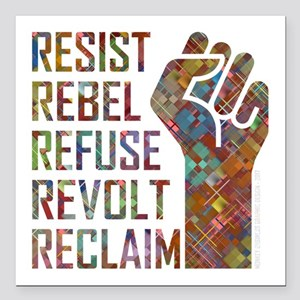 "RESIST, REBEL... Square Car Magnet 3"" x 3"""