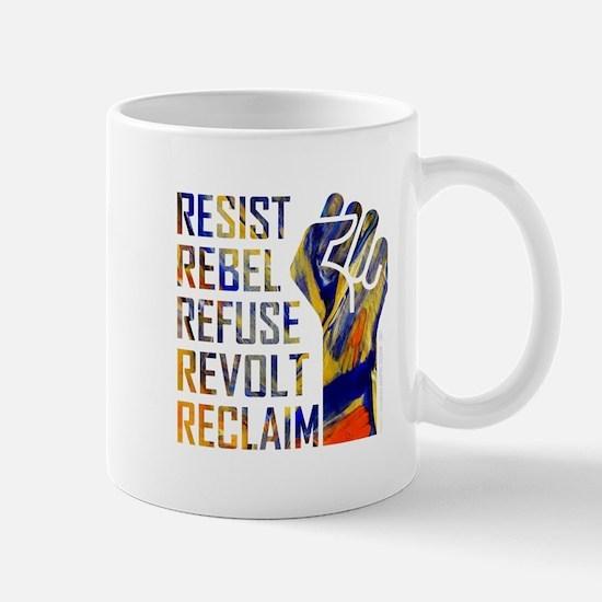RESIST, REBEL... Mugs