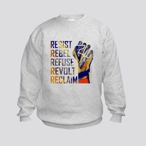 RESIST, REBEL... Sweatshirt