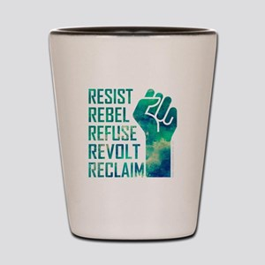 RESIST, REBEL... Shot Glass