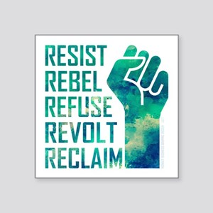 RESIST, REBEL... Sticker