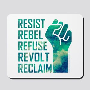 RESIST, REBEL... Mousepad
