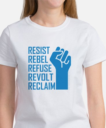 RESIST, REBEL... T-Shirt