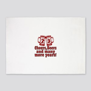 23 Cheers Beers And Many More Years 5'x7'Area Rug