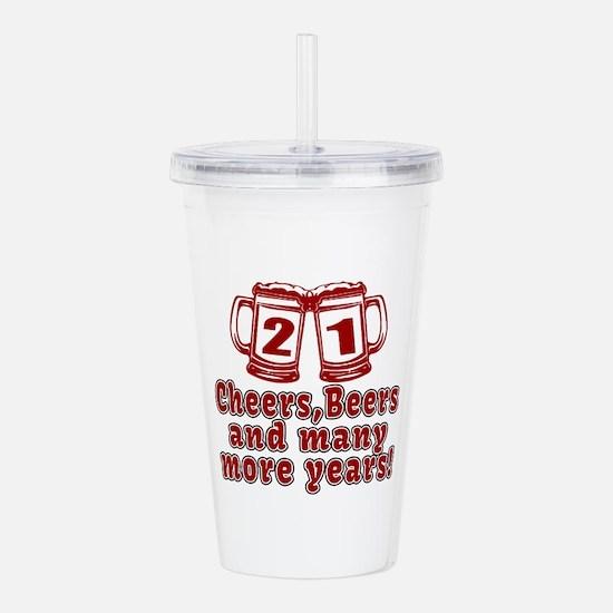 21 Cheers Beers And Ma Acrylic Double-wall Tumbler