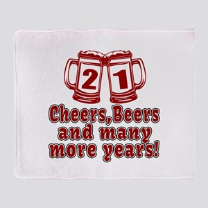 21 Cheers Beers And Many More Years Throw Blanket