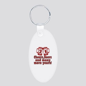 21 Cheers Beers And Many Mo Aluminum Oval Keychain