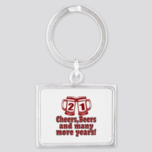 21 Cheers Beers And Many More Y Landscape Keychain