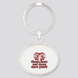 21 Cheers Beers And Many More Years Oval Keychain
