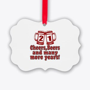 21 Cheers Beers And Many More Yea Picture Ornament