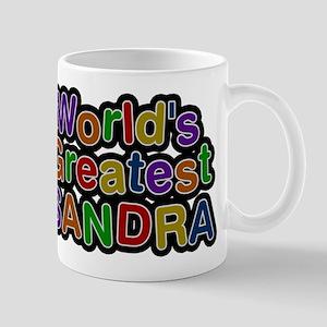 Worlds Greatest Sandra Mugs