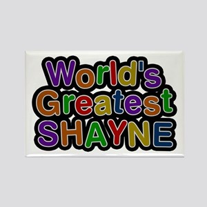 World's Greatest Shayne Rectangle Magnet