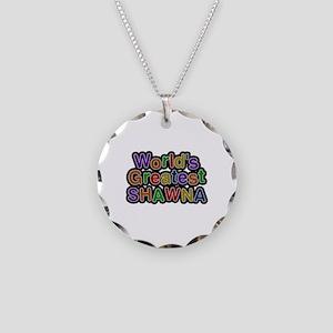 World's Greatest Shawna Necklace Circle Charm