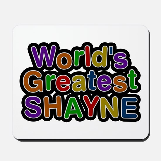World's Greatest Shayne Mousepad