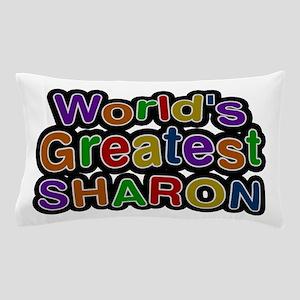 World's Greatest Sharon Pillow Case