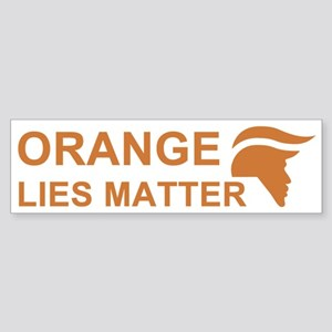 Orange Lies Matter Bumper Sticker
