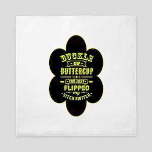 Buckle up buttercup Queen Duvet