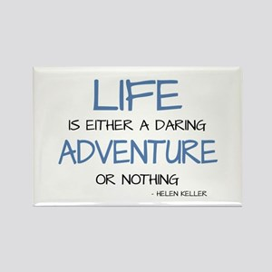 LIFE IS A DARING ADVENTURE Magnets