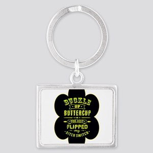 Buckle up buttercup Keychains