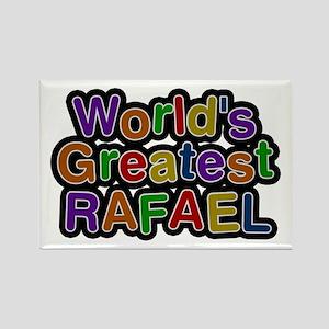 World's Greatest Rafael Rectangle Magnet