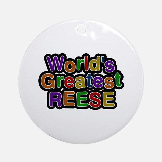 World's Greatest Reese Round Ornament