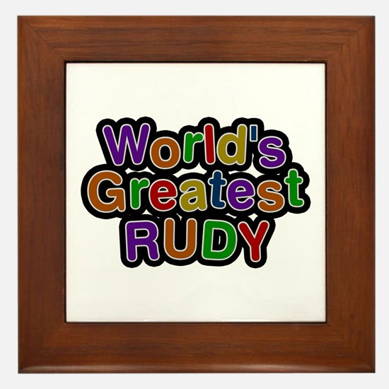 World's Greatest Rudy Framed Tile