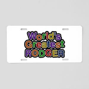 World's Greatest Rodger Aluminum License Plate